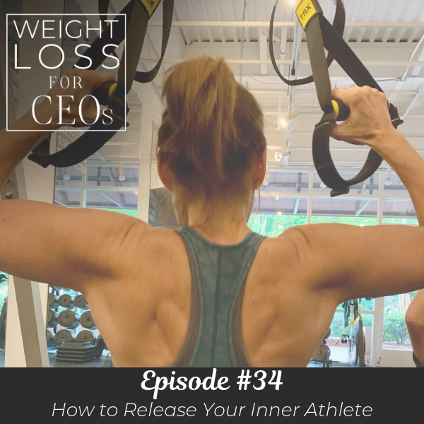 Ep #34: How to Release Your Inner Athlete