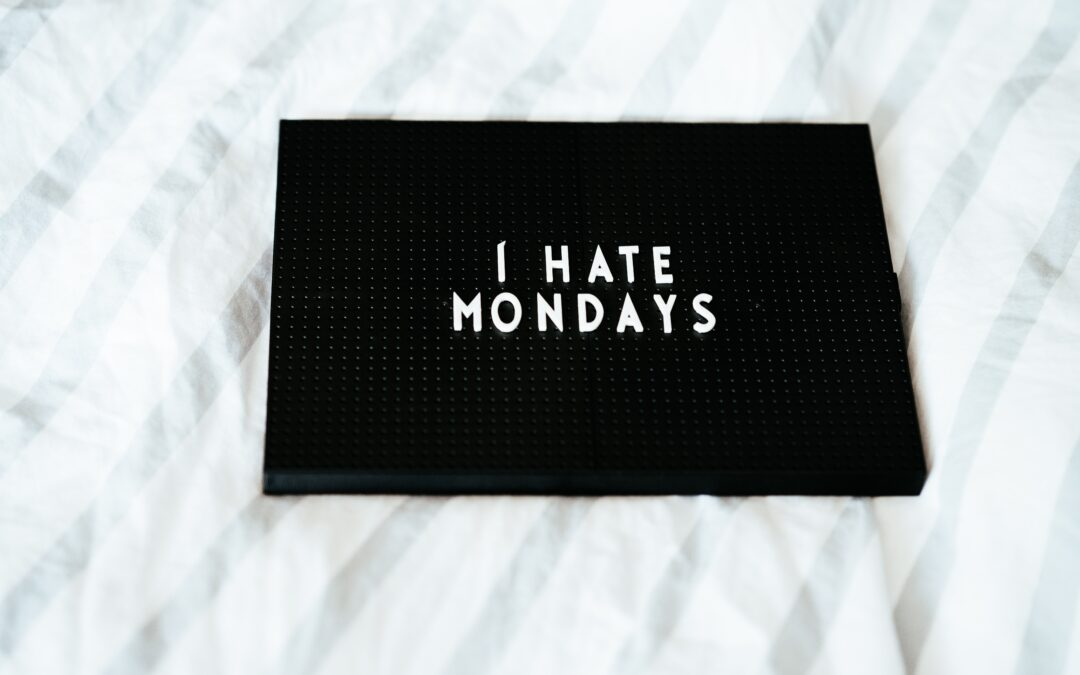 Oh Monday…